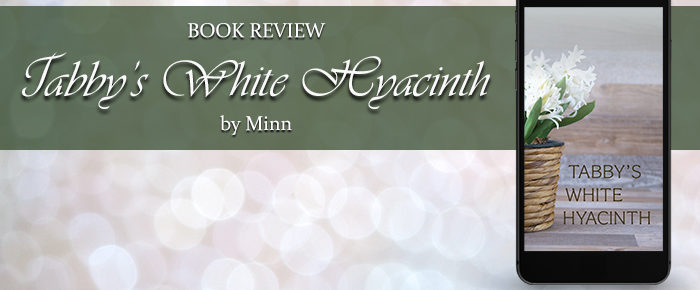 Tabby's White Hyacinth—Book Review