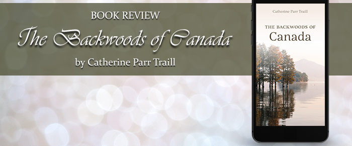 The Backwoods of Canada—Book Review