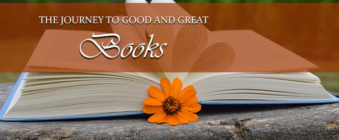 The Journey to Good and Great Books