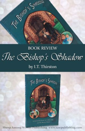 Are you looking for a book that will inspire children and adults alike, and lift you above the realm of everyday? The Bishop's Shadow is a charming story of love and redemption in the midst of a broken and hurting world.