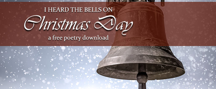 I Heard the Bells on Christmas Day: A FREE Poetry Download from SAW Publishing
