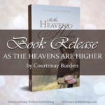 Adelaide had always believed God's ways were higher than earthly ways—As the Heavens Are Higher than the earth. She had just always imagined that God's plan and her plan would have some similarities.