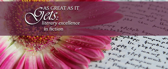 As Great as it Gets: Literary Excellence in Fiction